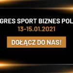 Przedsprzedaż pakietów na Kongres Sport Biznes Polska