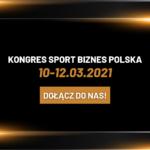 Nowy termin Kongresu Sport Biznes Polska 2021